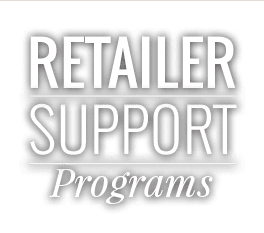 Retailer Support Programs