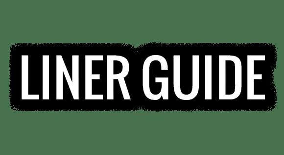 Liner Guide